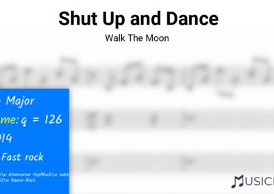 Shut Up and Dance | Walk The Moon