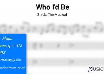 Who I'd Be | Shrek: The Musical