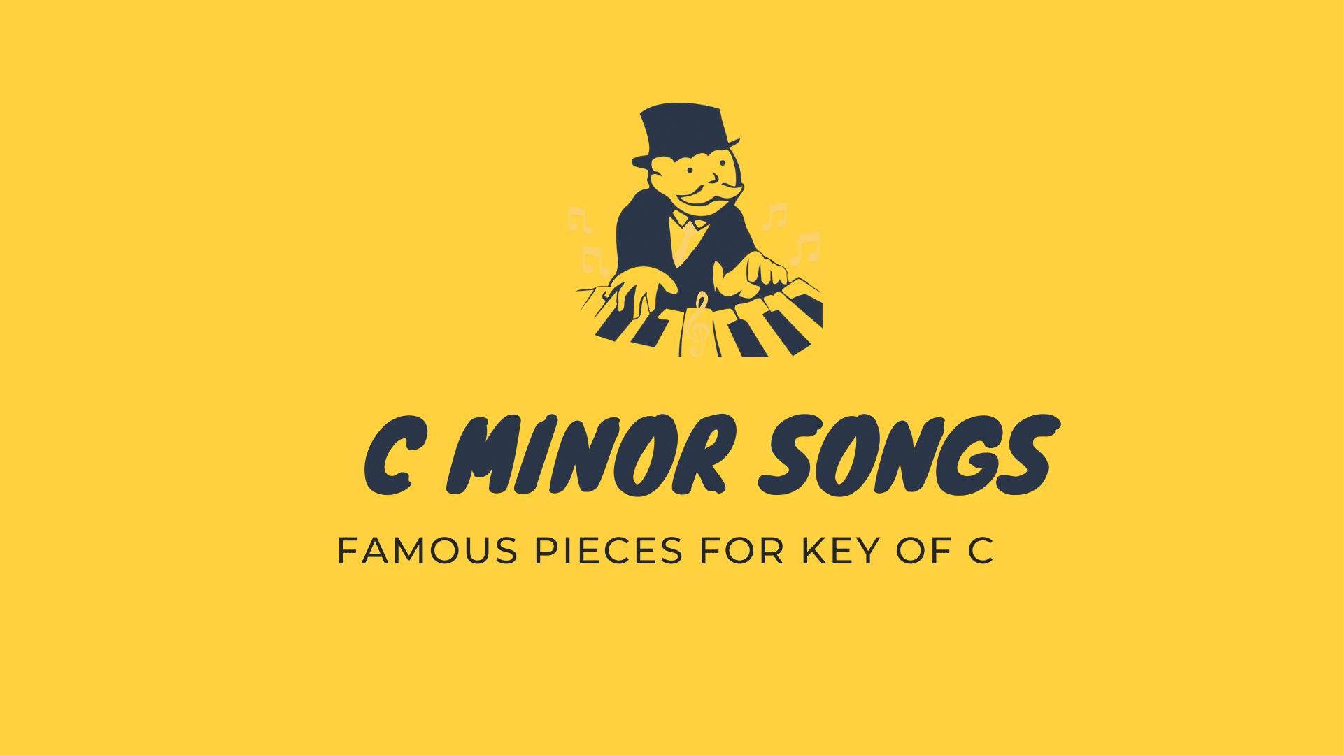 C Minor Songs
