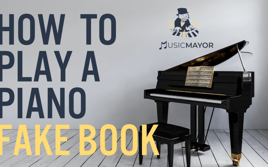 how to play a piano fake book