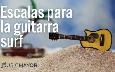 Escalas para la guitarra surf: 11 consejos para entender y tocar música surf