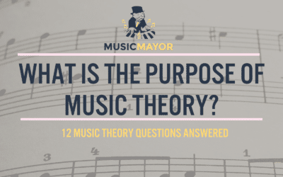 What is the purpose of music theory? 12 music theory questions answered