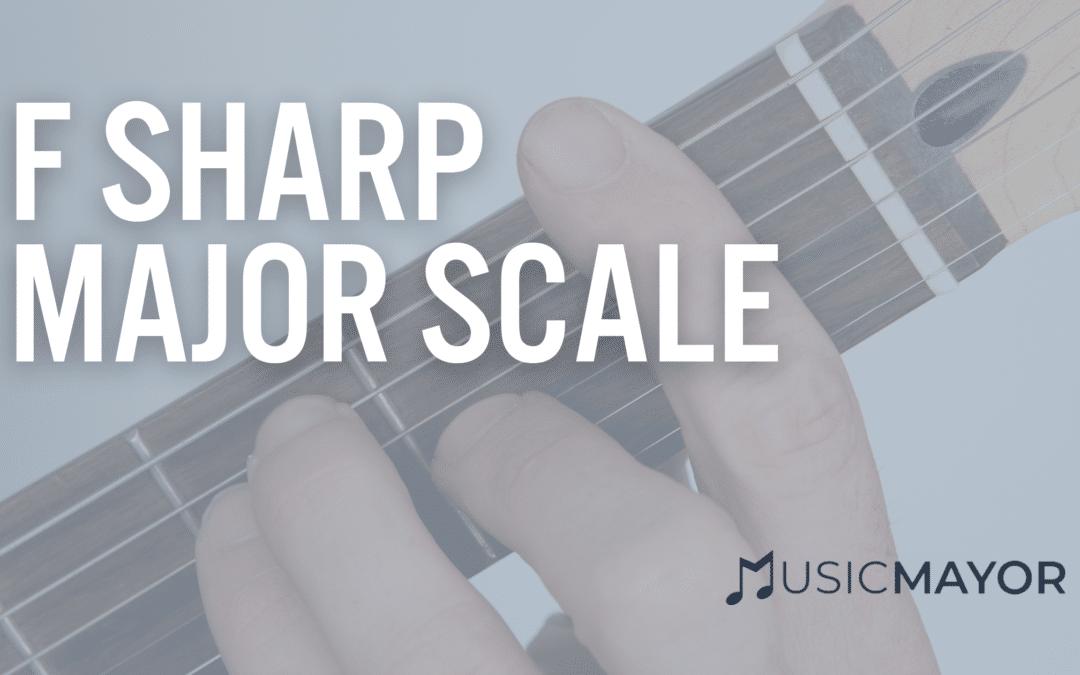 F sharp major scale