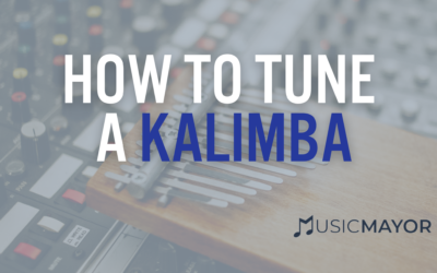 Step-by-Step Guide: How to Tune a Kalimba